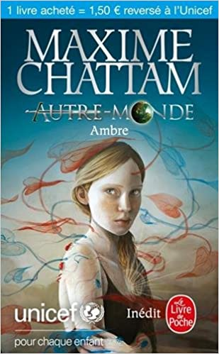 Autre-Monde HS : Ambre - Maxime Chattam (2018) sur Bookys