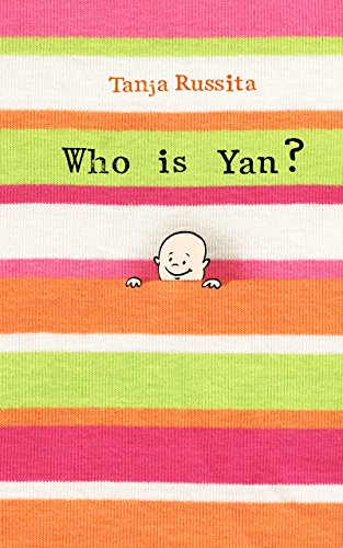 Who is Yan?: Kindle edition (Meet my family Book 1)