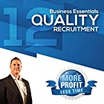 How to Do Your Own Quality Recruitment: The Business Essentials Series | John L Millar