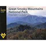 Great Smoky Mountains National Park Pocket Guide (Falcon Pocket Guides Series)