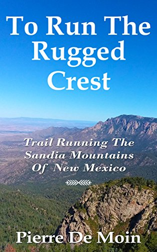 Cover image To Run The Rugged Crest