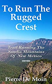To Run The Rugged Crest