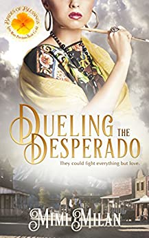 Dueling the Desperado (Brides of Blessings Book 4) by [Milan, Mimi, of Blessings, Brides]