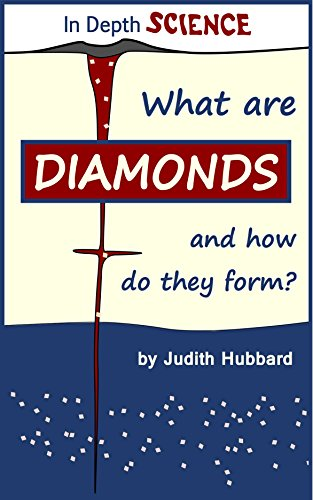 What are diamonds, and how do they form? (In Depth Science Book 1)