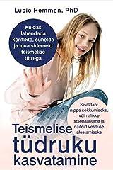 Teismelise tüdruku kasvatamine Paperback