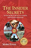 The Insider Secrets of the World's Most Successful Real Estate Investors, Mark Evans, 0978817001