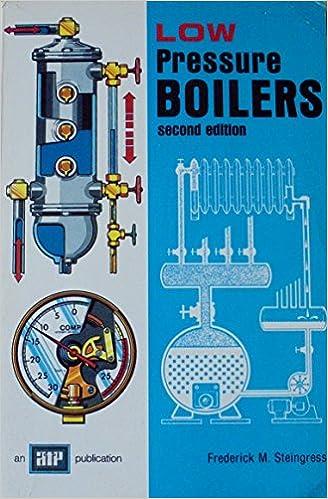Low Pressure Boilers: F.M. Steingress: 9780826944078: Amazon.com: Books