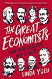 buy book  The Great Economists: How Their Ideas Can Help Us Today Hardcover – Mar 15 2018