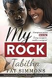 My Rock (Caregivers) (Volume 1)