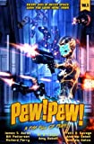 : Pew! Pew! Volume 5: A Fist Full of Pews