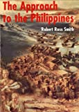 Front cover for the book The approach to the Philippines by Robert Ross Smith
