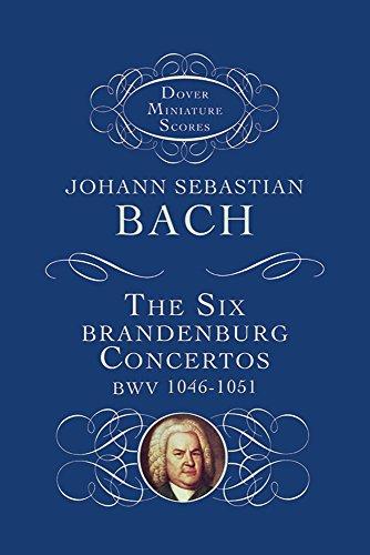 The Six Brandenburg Concertos (Dover Miniature Music Scores)