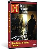 Saddam's Secret Tunnels (History Channel)