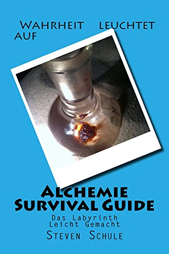Alchemie Survival Guide (German Edition)