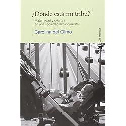 ¿Dónde está mi tribu?: maternidad y crianza en una sociedad individualista