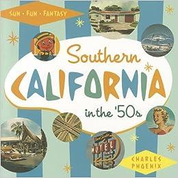 Amazon com: Southern California in the '50s: Sun, Fun and Fantasy