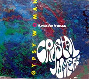 Crystal Waters - Gypsy Woman (She's Homeless) (La Da Dee La Da Da) - Mercury - 868 397-2