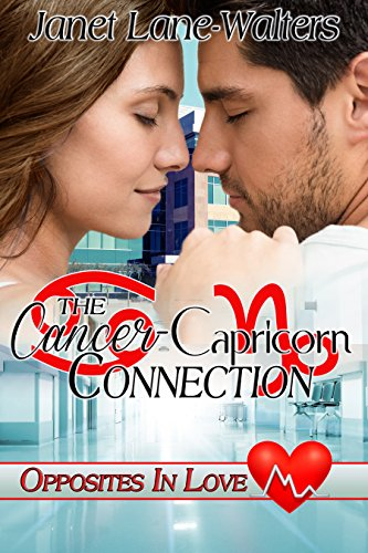 The Cancer-Capricon Connection (Opposites in Love Book 4) by [Lane-Walters, Janet]