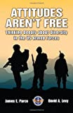 Attitudes Aren't Free, James E. Parco and David A. Levy, 1585662046