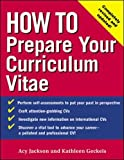How to Prepare Your Curriculum Vitae (How To?series)