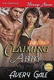 Claiming Abby [Club Isola 3] (Siren Publishing Menage Amour)