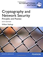 Cryptography and Network Security: Principles and Practice, International Edition, 6th Edition Front Cover