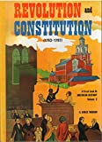 img - for Revolution and Constitution (1763-1797) (A Fresh Look At American History, Vol 2) book / textbook / text book