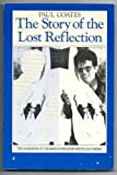 Story of the Lost Reflection, Paul Coates, 0860918084