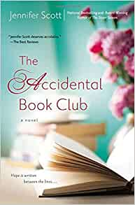 The Accidental Book Club: Jennifer Scott: 9780451418821