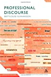 Professional Discourse, Gunnarsson, Britt-Louise and Gunnarsson, Britt-Louise, 0826492517