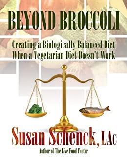 Amazon beyond broccoli creating a biologically balanced diet beyond broccoli creating a biologically balanced diet when a vegetarian diet doesnt work fandeluxe Gallery