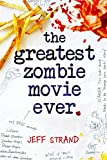img - for The Greatest Zombie Movie Ever book / textbook / text book