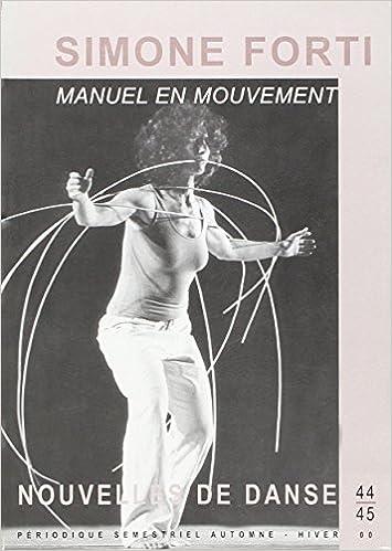 Livre Nlles de danse, numéro 44/45 : Manuel en mouvement epub pdf