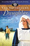 The Sovereign's Daughter, Susan K. Downs and Susan May Warren, 1597899836