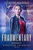 Fragmentary (Minefield Enforcers)