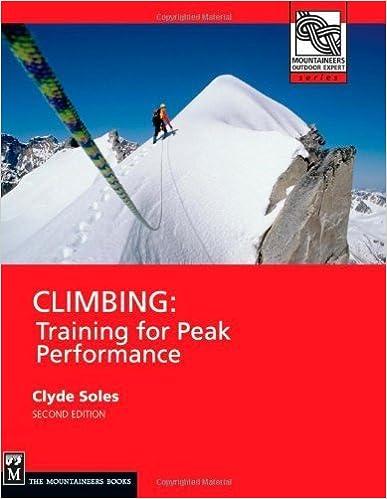 Descarga gratuita de descargadores de librosClimbing: Training for Peak Performance (Mountaineers Outdoor Expert) by Clyde Soles (2008-09-15) B01FKWWDCK in Spanish PDF