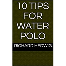 10 Tips for Water Polo