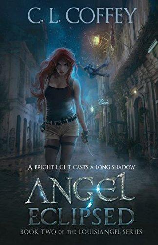 Angel Eclipsed (The Louisiangel Series)