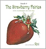 Danielle and the Strawberry Fairies, Rini Ziegler, 1939055148