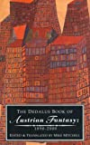 The Dedalus Book of Austrian Fantasy 1890-2000, , 1903517133