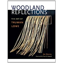 Woodland Reflections: The Art of Truman Lowe