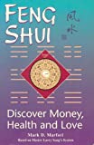 img - for Feng Shui: Discover Money, Health and Love : Master Larry Sang's System book / textbook / text book