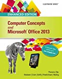 Enhanced Computer Concepts and Microsoft Office 2013 Illustrated (Microsoft Office 2013 Enhanced Editions)