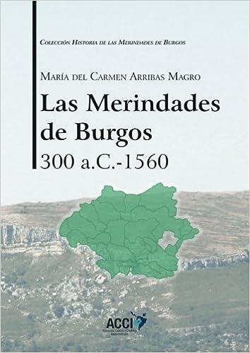 Amazon.com: Las Merindades de Burgos 300 a.c-1560 (Historia ...