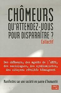 Chômeurs, qu'attendez-vous pour disparaître ? par Jean-Jacques Reboux
