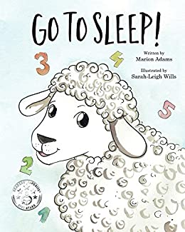 Go To Sleep! by [Adams, Marion]