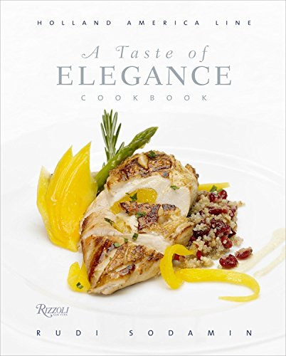 Holland America Line - A Taste of Elegance: Culinary Signature Collection, Volume II Holland America Line