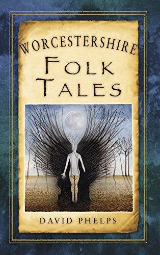 Worcestershire Folk Tales (Folk Tales: United Kingdom)