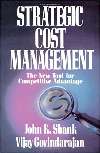 Book Strategic Cost Management: The New Tool for Competitive Advantage by Govindarajan, Shank (November 18, 2008)