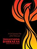 Transcending Darkness, Estelle Glaser Laughlin, 089672767X